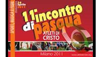11° Incontro di Pasqua degli Atleti di Cristo (Milano)